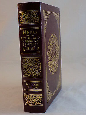 The Easton Press Hero The Life And Legend Of Lawrence Of Arabia By Korda Like Ne
