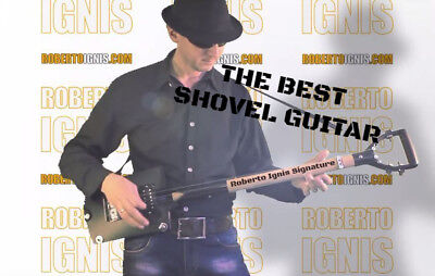 The Best Shovel Guitar - Cigar Box - Roberto Ignis Signature !! Free Shipping