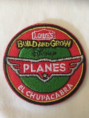 PATCH Badge Disneys Planes El Chupacabra LOWES Build Grow Kids Clinic Patch