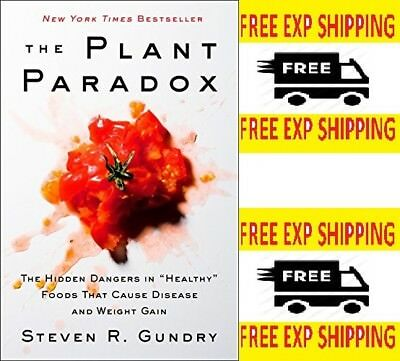 The Plant Paradox The Hidden Dangers by Dr Steven R Gundry 006242713X Hardcover