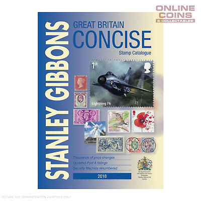 2018 Stanley Gibbons Stamp Catalogue Great Britain Concise Hard Cover Book