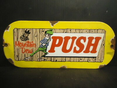 "Old Used Mountain Dew ""push"" Wood Door Push Porcelain Sign"