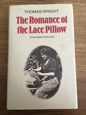 1982 Romance Of The Pillow Lace Thomas Wright Illustrated Lace History