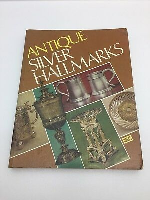 Antique Silver Hallmarks, Coles Reference Book, 1978