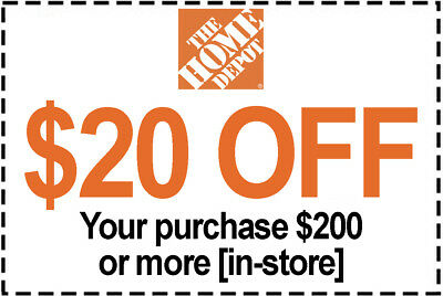 1x Home Depot Coupon $20 Off $200 IN-STORE ONLY - Fast DeIivered