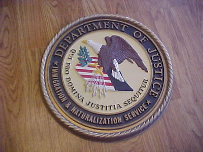 DEPARTMENT OF JUSTICE Immigration & Naturalization Servic Large Wall Plaque Sign
