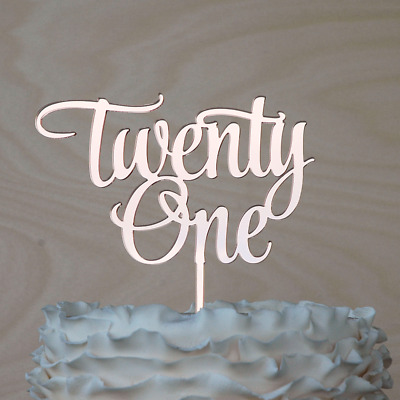 TWENTY ONE CAKE TOPPER 21st Birthday Cake Decor ROSE GOLD Mirror Acrylic