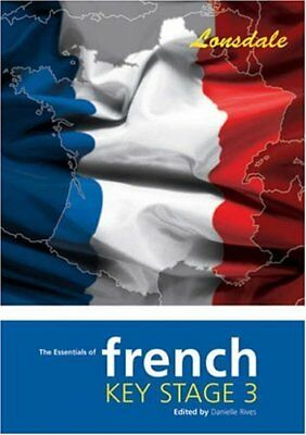 Lonsdale Key Stage 3 Essentials - French Revision Guide By Danielle Rives