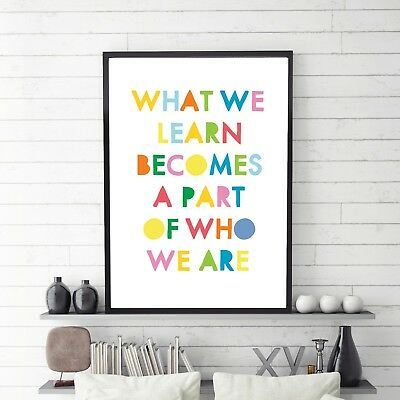 What We Learn Becomes A Part Of Us Poster Print Kids Wall Art Inspirational