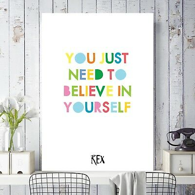Toy Story Rex Quote You Just Need To Believe In Yourself Poster Kids Wall Art