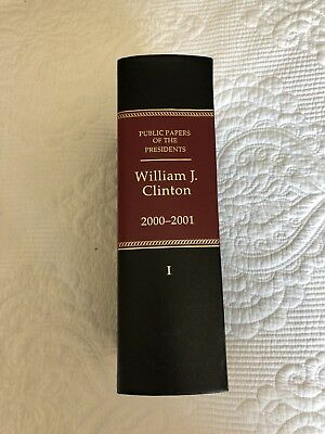 Public Papers of the Presidents William Bill Clinton 2001 Vol. 1 FREESHIPNOW!