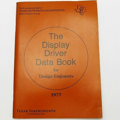 TEXAS INSTRUMENTS 1977 DISPLAY DRIVER DATA BOOK FOR DESIGN ENGINEERS - IC Manual
