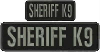 Sheriff k9 embroidery patches 3x10 and 2x5 hook on back grey letters