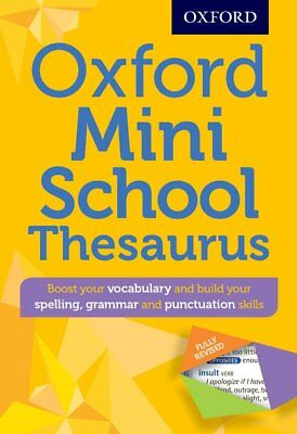 Oxford Mini School Thesaurus (Oxford Dictionary) 9780192747099