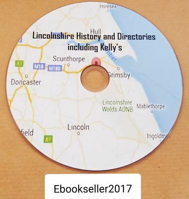 Lincolnshire county history & directories & kelly's directory 118 ebooks on disc