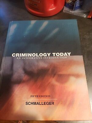Criminology Today : An Integrative Introduction by Frank J. Schmalleger (2008, …