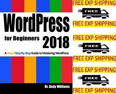 WordPress for Beginners 2018 by Dr. Andy Williams (Paperback)