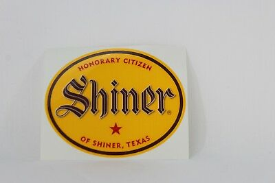 Honorary Citizen of Shiner Texas Beer Sticker Decal Shiner Beers A6