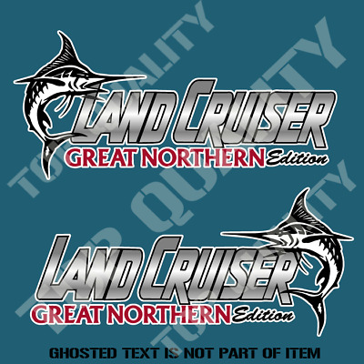 Landcruiser Great Northern Edition Decal Sticker Suv Ute 4X4 Off Road Stickers