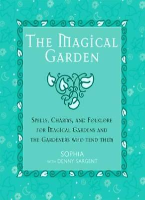 The Magical Garden By Sophia, Denny Sargent
