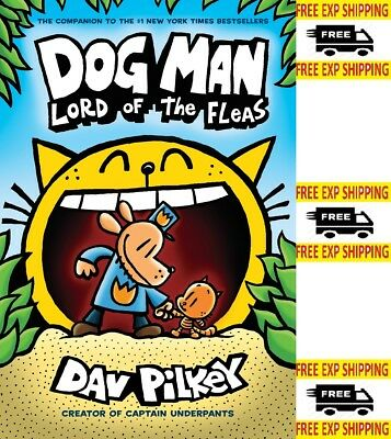 Dog Man: Lord of the Fleas Dog Man 5 by Dav Pilkey Hardcover 0545935172 NEW 2018