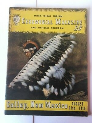 Inter-tribal Indian Ceremonial Magazine and Official Program Gallup NM Aug1955