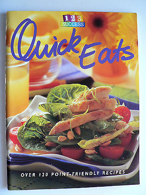 Weight Watchers 123 Success - Quick Eats - Over 120 Point-Friendly Recipes