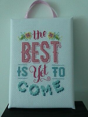 Handmade Cross Stitch Wall Hanging - The Best is yet to Come
