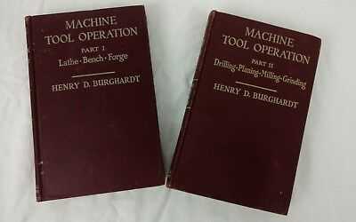 Machine Tool Operation Part I (1944) & Part II (1945) H.D Burghardt