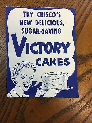 Victory Cakes Recipe - Crisco - WWII Era