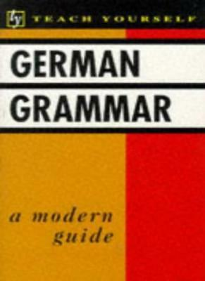 German Grammar (Teach Yourself) By N. Paxton