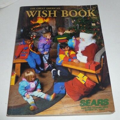Sears 1992 The Great American Wish Book catalog for Christmas toys etc