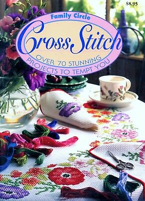 Family Circle – Cross Stitch Book. 70 Designs for Beginners to Experts