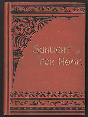 Sunlight For The Home: A Collection Of Stories For young And Old 1900
