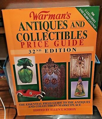 Warman's Antiques & Collectibles Price Guide Book 32nd Ed.Ellen Schroy