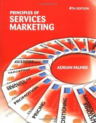 Principles of Services Marketing By Adrian Palmer. 9780077107949
