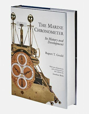 The Marine Chronometer: Its History and Development: New Hardcover book R. Gould