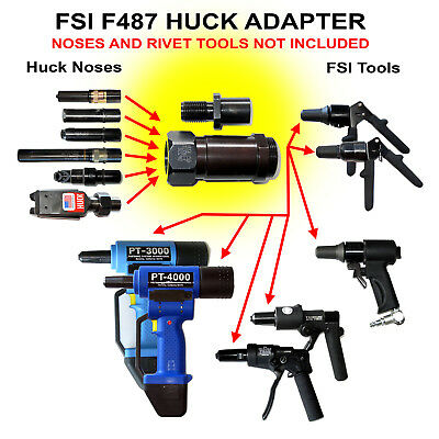 Huck-to-FSI F487 Adapter Rivet Gun Riveter Nose Assembly Pulling Head RARE!