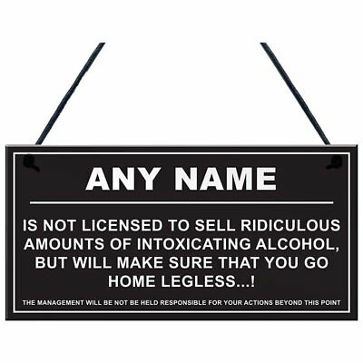 Personalised Man Cave Sign Home Shed Pub Bar Licensee Funny Alcohol License J5I2