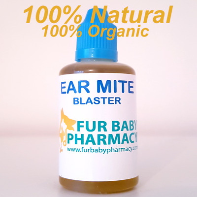 100% Natural. 100% Organic. Ear Mites Treatment For Dogs, Cats & Rabbits - 50Ml