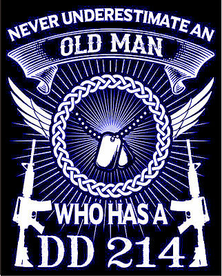 Never Underestimate an Old Man Who Has a DD 214 Military Decal Blue/Black/White