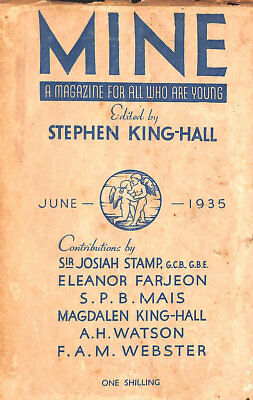 Mine A Magazine For All Who Are Young June 1935 Vol I No 3 by (Ed) Stephen King-