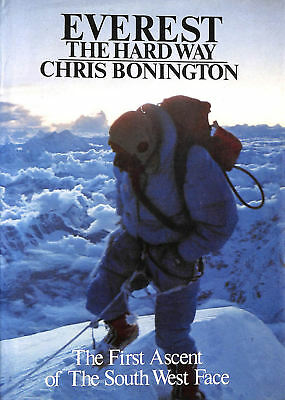 Everest - The Hard Way by Chris Bonington; Lord Hunt [Introduction]