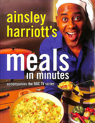 Meals in Minutes by Ainsley Harriott Ross Burden