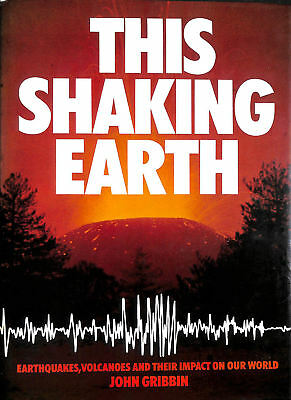 This Shaking Earth by Gribbin, John R.