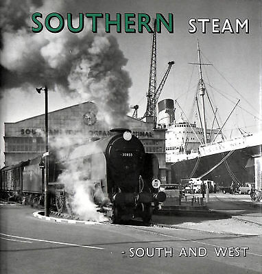Southern Steam: South and West by Fairclough, Anthony; Wills, Alan