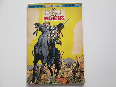 Jerry Spring EO1957 Tbe the Pass of Indians Edition Original