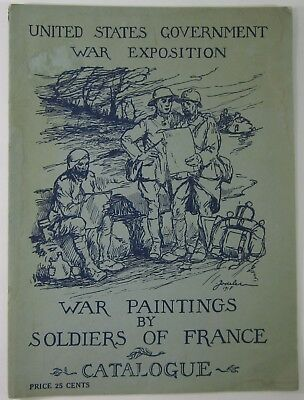 WWI Combat Artwork Chicago Art Institute US Govt War Exposition Program Vtg 1918