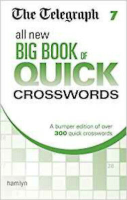 The Telegraph All New Big Book of Quick Crosswords 7 (The Telegraph Puzzle Books