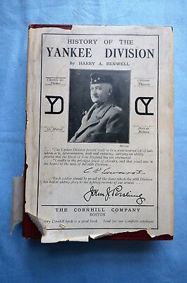 History of the Yankee Division by Harry A. Benwell